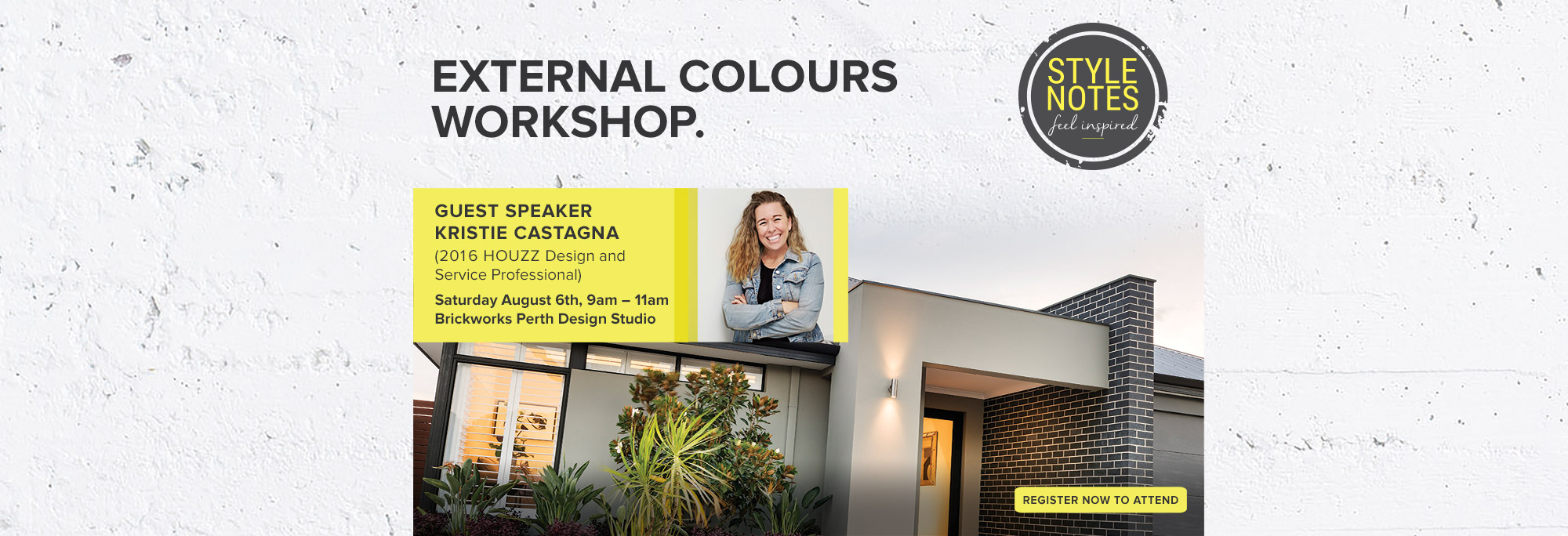 Style Notes External Colours Workshop with Kristie Castagna - August 5th